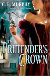 The Pretender's Crown by C.E. Murphy